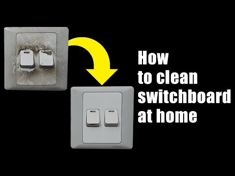 How to clean switchboard at home