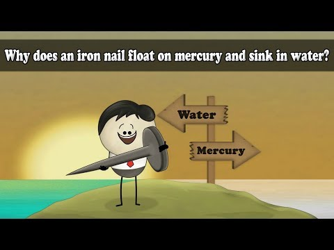 Density - Why does an iron nail float on mercury and sink in water? | Smart Learning for All