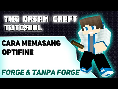 Cara memasang optifine forge & non forge   TheDreamCraft Tutorial