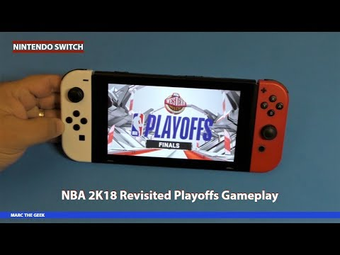 Nintendo Switch: NBA 2K18 Revisited, Playoffs Gameplay