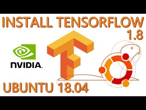 How To Install Tensorflow-GPU (1.8) on Ubuntu 18.04