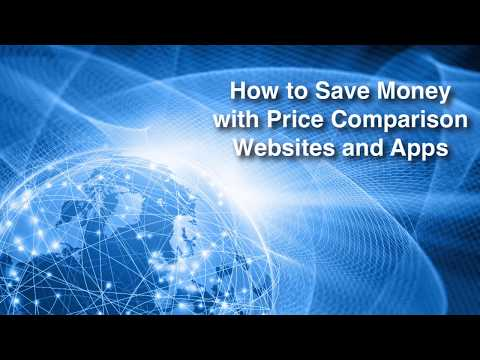 How to Save Money with Price Comparison Websites and Apps