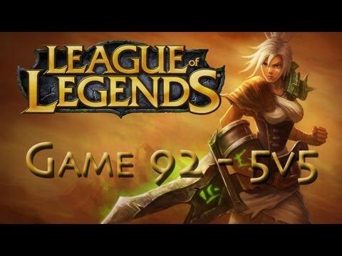 LoL Game 92 - 5v5 - Pro Riven