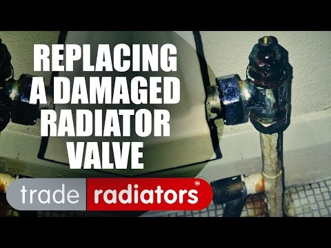 How To Replace A Damaged Radiator Valve by Trade Radiators