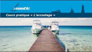 Cours permis bateau   L'accostage