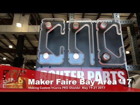 Making shields on-demand with VCarve & the Benchtop Standard CNC at Maker Faire Bay Area 2017!