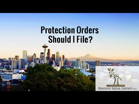 Protection Orders | Should I File? | Attorney's Prospective