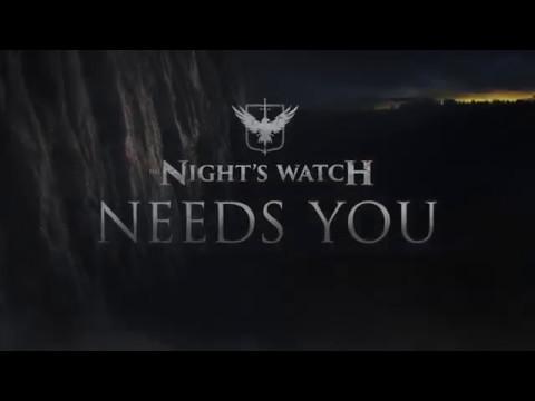 The Nights Watch Promo