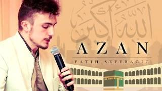Emotional Azan | Fatih Seferagic