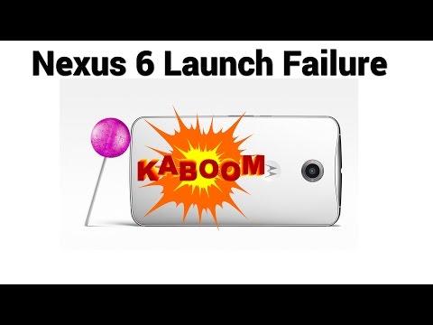 Google Nexus 6 Launch Failure