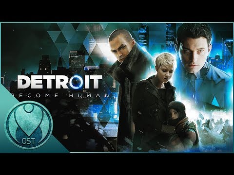 Detroit: Become Human (2018) - All OST Soundtracks Combined + Tracklist