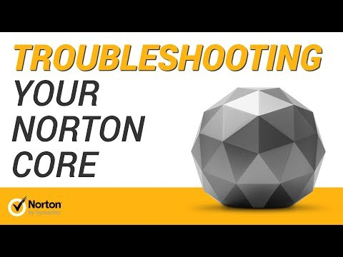Troubleshooting Norton Core