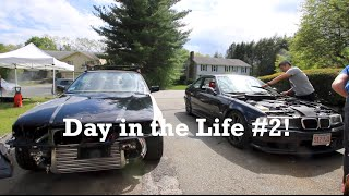 Day in the Life #2: Turbo BMW E36 Garage Hangs!