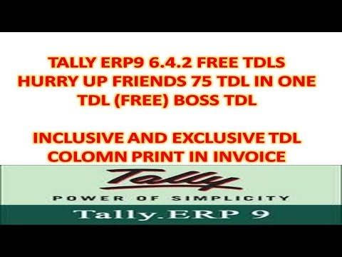 Free Tdl For Tally Erp9 6.4.2 - 75 Tdls In One(Boss Tdl) - Exclusive and Inclusive Colomn Print Tdl
