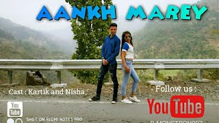 Aankh Marey | New Dance Video by D-Monstron007