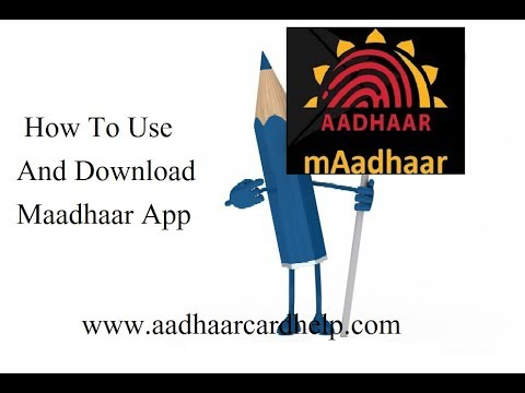 How To Use And Download Maadhaar App