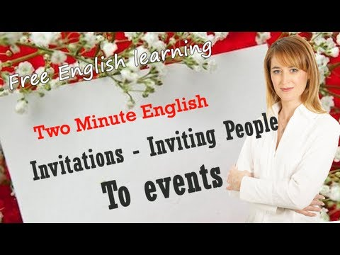 Invitations - Inviting people to events | Free English learning
