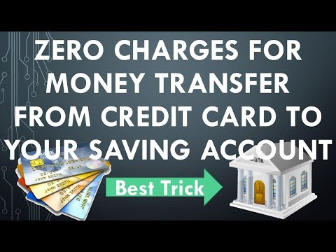 Without charges Money transfer from credit card to saving account