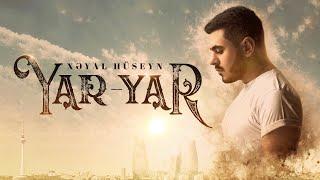 Xeyal Huseyn - Yar Yar