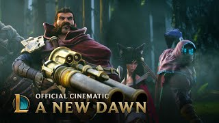 A New Dawn | Cinematic - League of Legends
