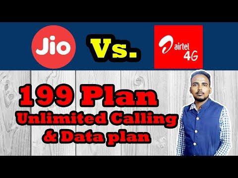 Reliance Jio vs Bharti Airtel : 199 Plan, Unlimited Calling And Data Plans | Jio 4G | Airtel 4G |