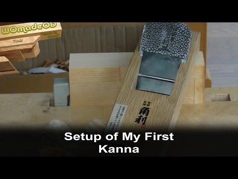 Kanna Setup - Japanese Hand Plane Setup