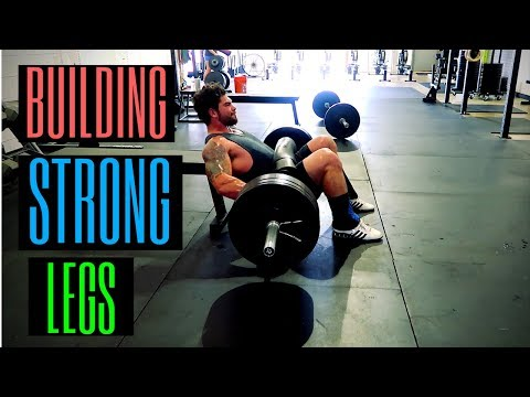 HOW TO: BUILD STRONG LEGS