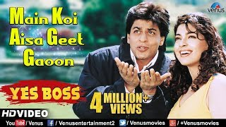 Main Koi Aisa Geet Gaoon - HD VIDEO | Shah Rukh Khan & Juhi Chawla | Yes Boss | 90