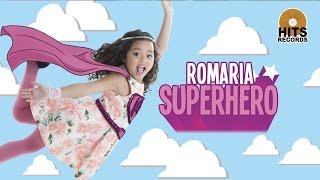 Romaria Superhero official Music Video