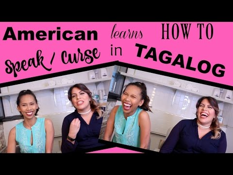 lear how to speak and curse in TAGALOG