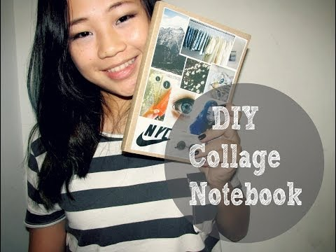 DIY: Tumblr-like collage notebook