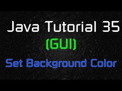 Java Tutorial 35 (GUI) - Set Background Color on JPanel