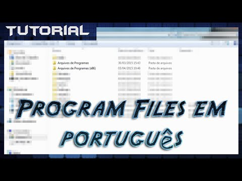 Deixar pastas Program Files e Program Files (x86) em Português ou Inglês