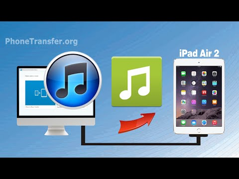 How to Transfer Music, Playlist from iTunes to iPad Air 2, Sync iTunes Songs with iPad Air 2