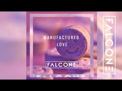 Falcone - Manufactured Love