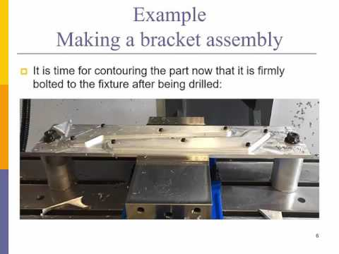 Bracket assembly machining