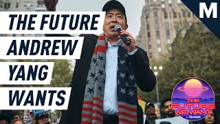 Andrew Yang Explains How To Abolish Poverty and Rein in Big Tech | The Future We Want
