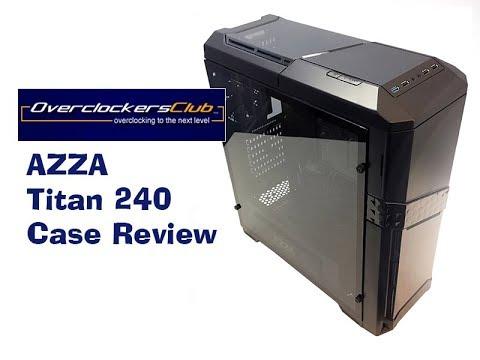 AZZA Titan 240 Case Review