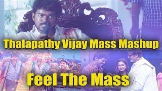 Thalapathy Vijay Mass Mashup - Vijaysm Page 25k Special- Feel The Mass Of Thalapathy