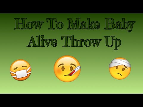 How To Make Baby Alive Throw Up