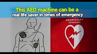 This AED machine can be a real life saver in times of emergency