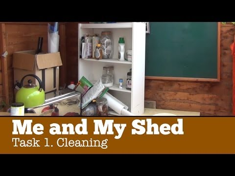 Me & My Shed: Task 1 - Cleaning [Converting a Shed into a Beach Hut]