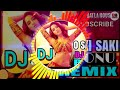 Download  O Saki Saki Dj Remix || TitTok Famous Dj Mix || Oh Sharabi Dj || Dj Sonu Remix MP3,3GP,MP4