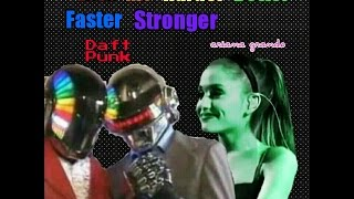 Love Me Harder Better Faster Stronger Ariana Grande and Daft Punk