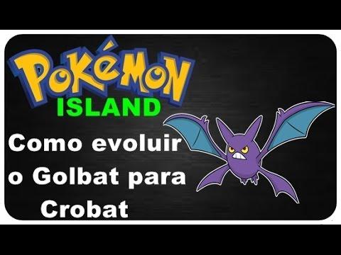 Pokémon Island-Como evoluir o Golbat para Crobat+Aviso Importante sobre os problemas do meu pc