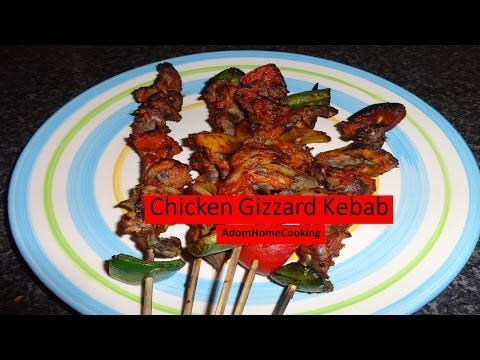 How To Prepare Chicken Gizzard Kebab