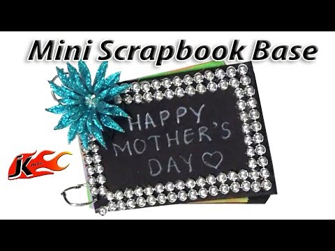 How to make  Mini scrapbook base  |  Mother's Day Gift Idea | JK Arts 1414