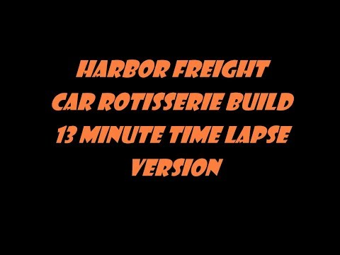 car rotisserie build 13 minute time lapse with music