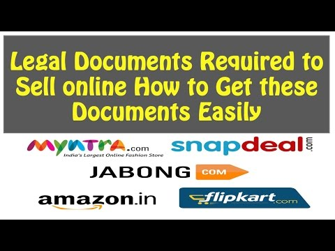 How to Get Legal Documents to Sell Online Amazon, Flipkart, Snapdeal etc