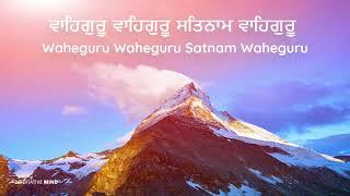 WaheGuru Wahe Guru Satnam Waheguru Simran    Soothing Chanting Meditation Music
